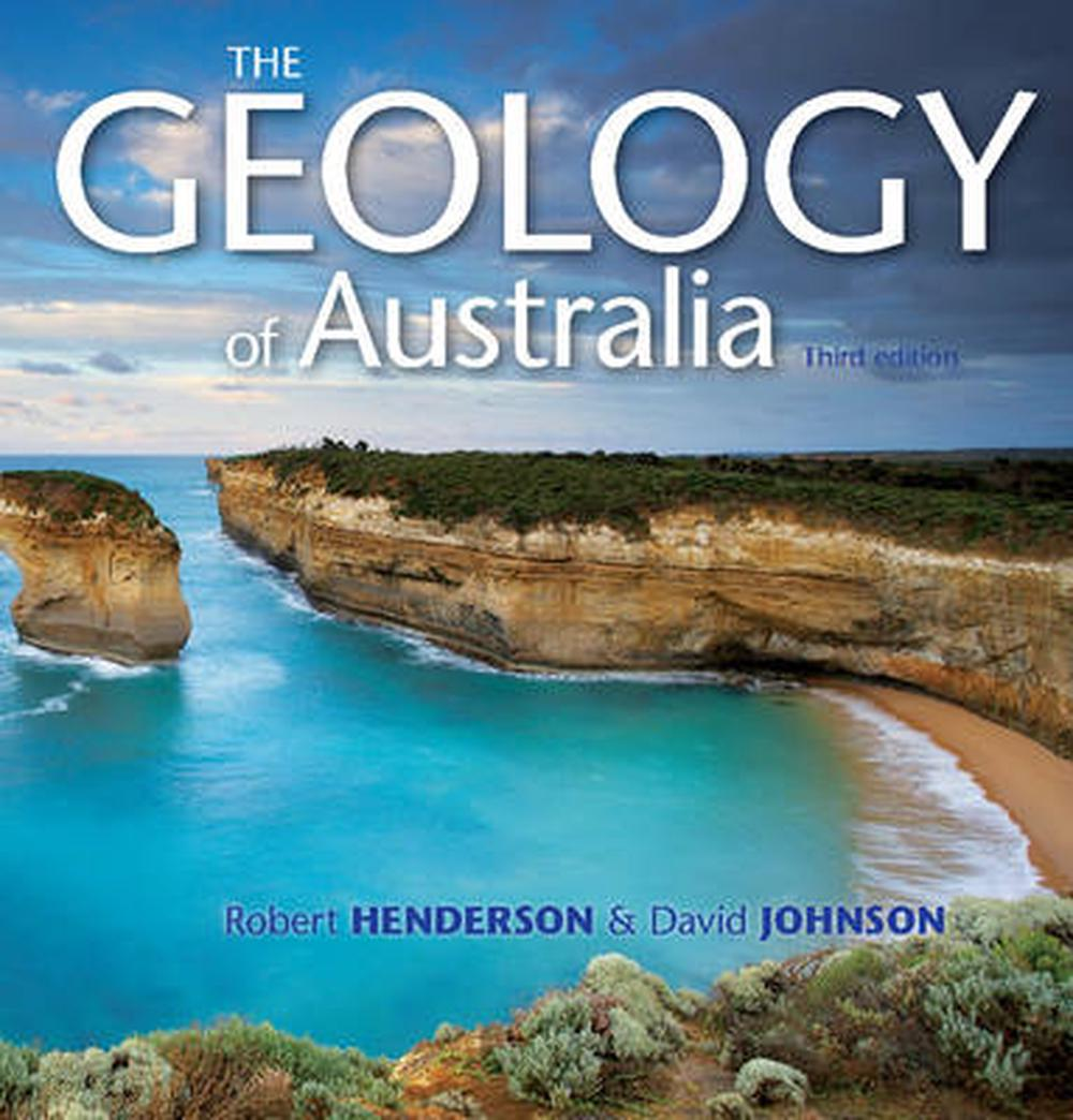 The Geology of Australia, 3rd Edition