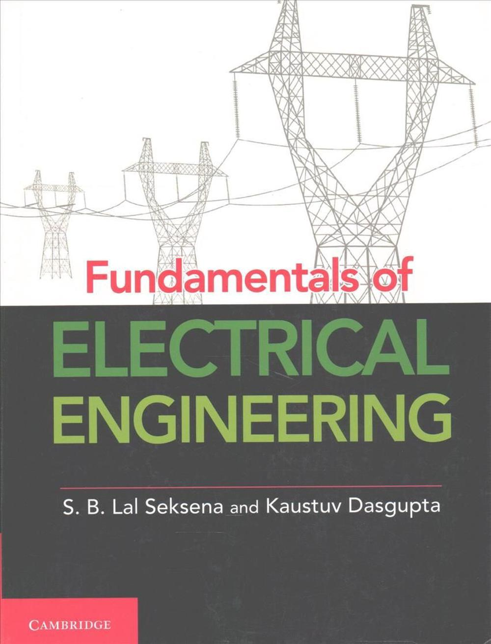 fundamentals of electricity Fundamentals of electrical engineering i don h johnson online:   c o n n e x i o n s rice university, houston, texas.