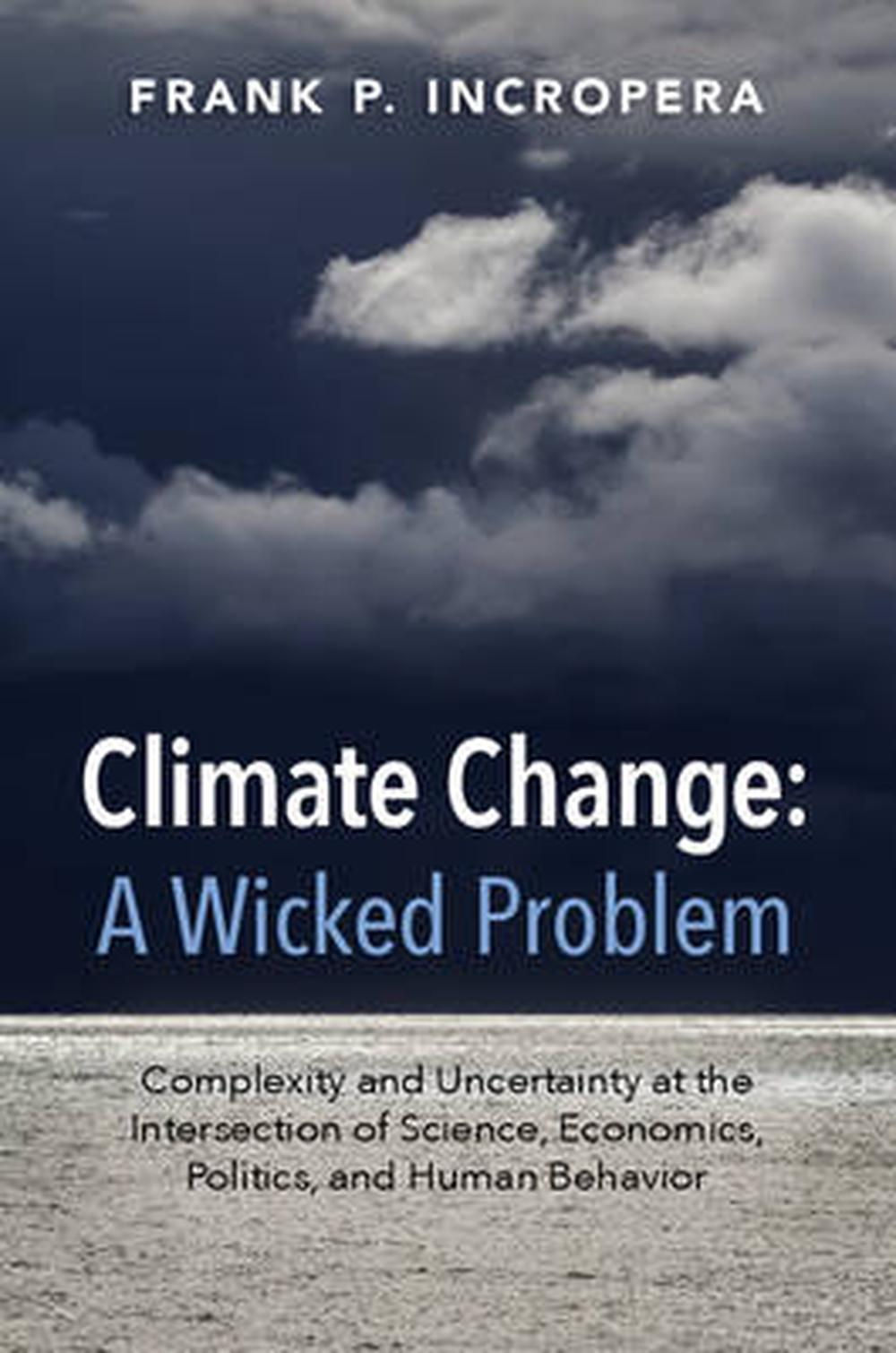 Climate Change: a Wicked Problem