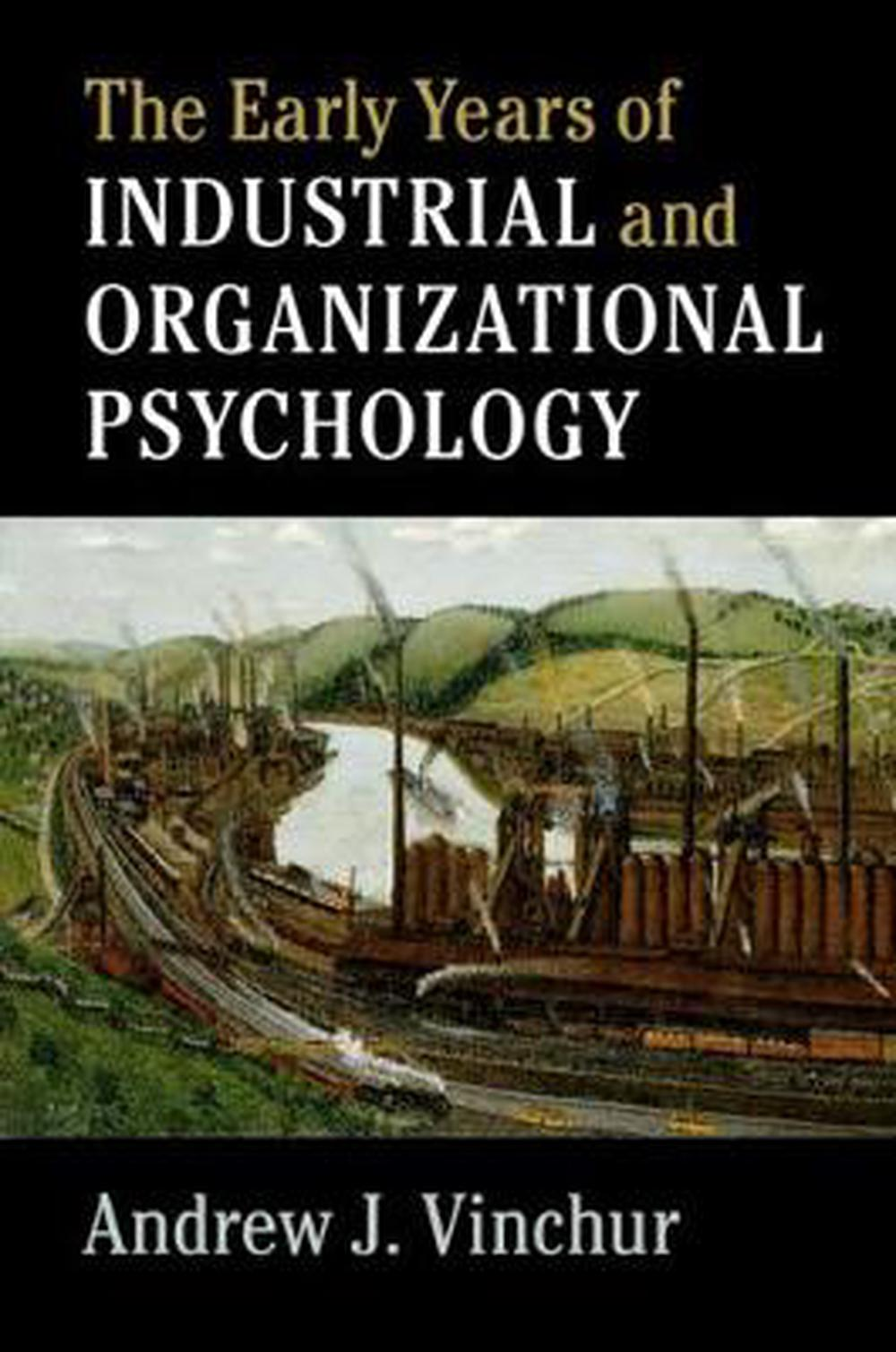 Early Years of Industrial and Organizational Psychology