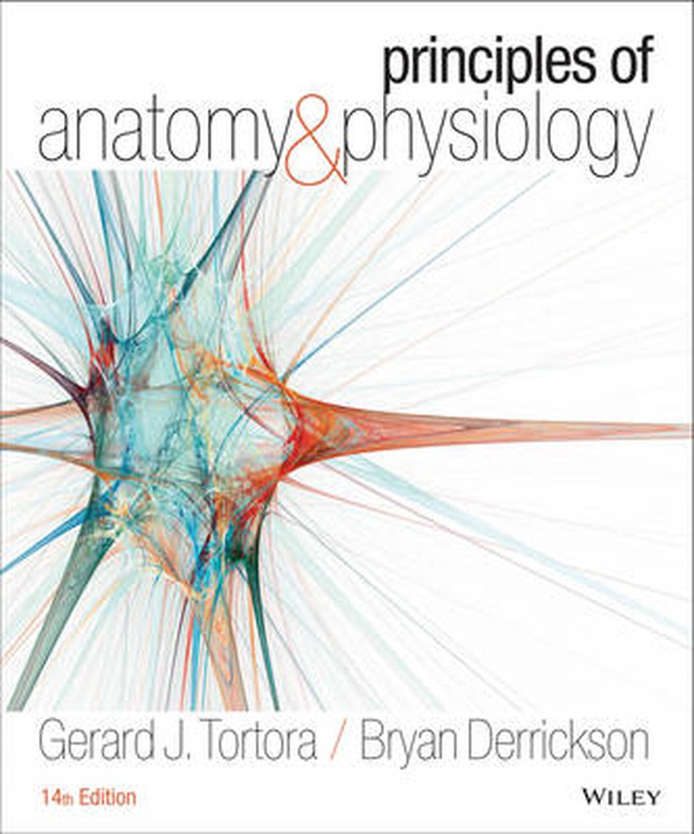 Principles of Anatomy and Physiology, 14th Edition by Gerard J ...