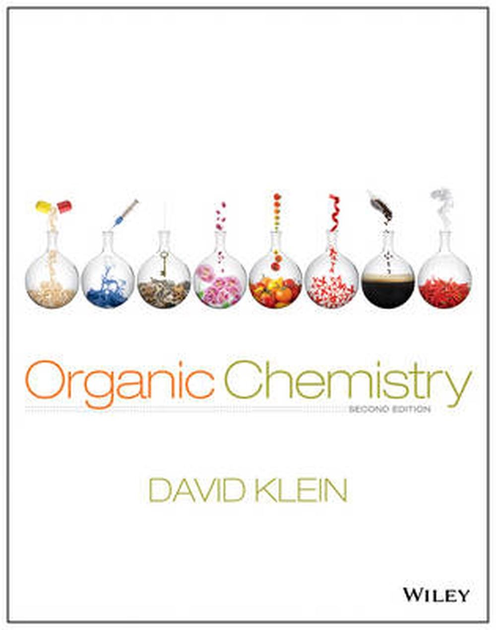 Organic Chemistry by David R  Klein, Hardcover
