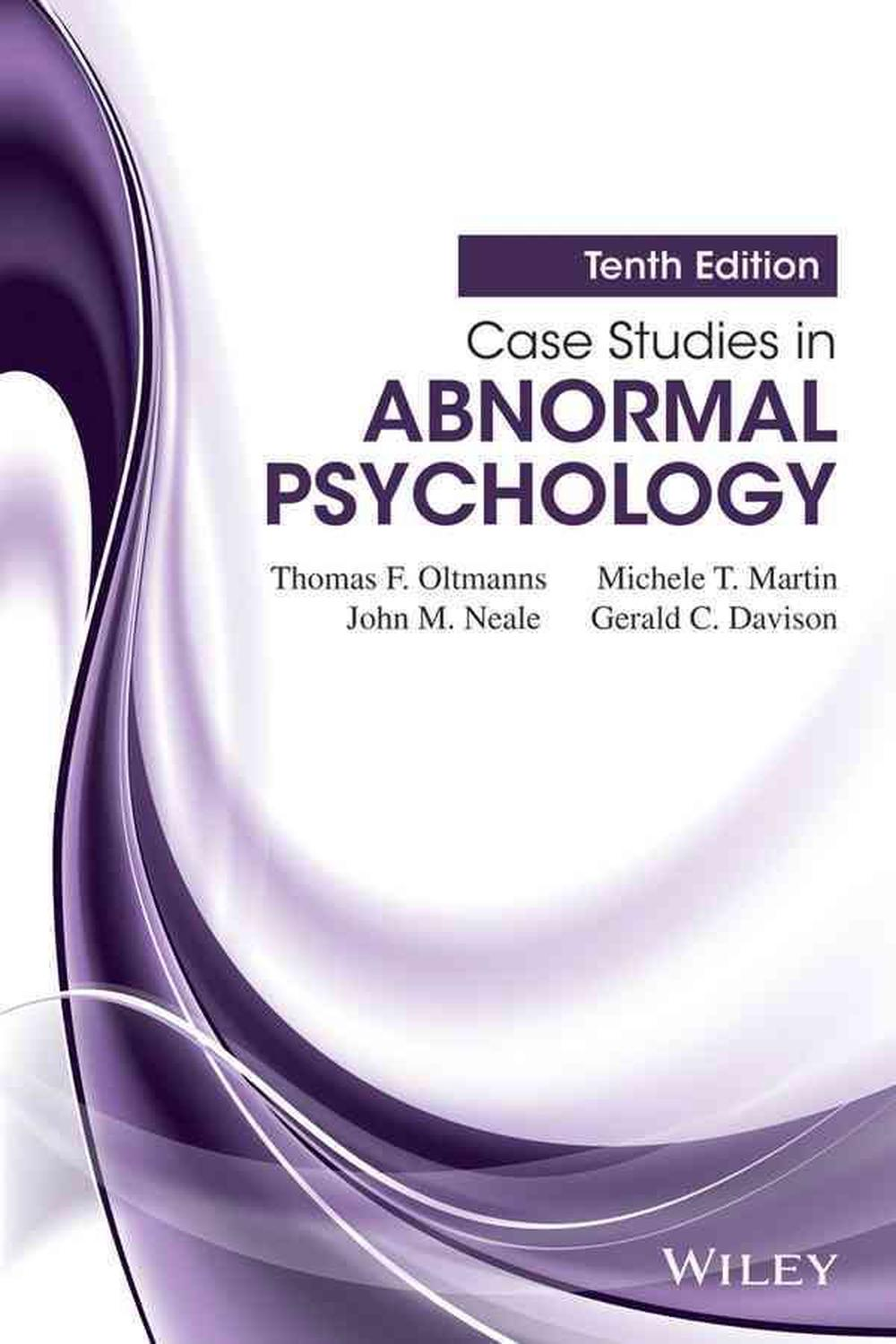 Case Studies in Abnormal Psychology, Tenth Edition