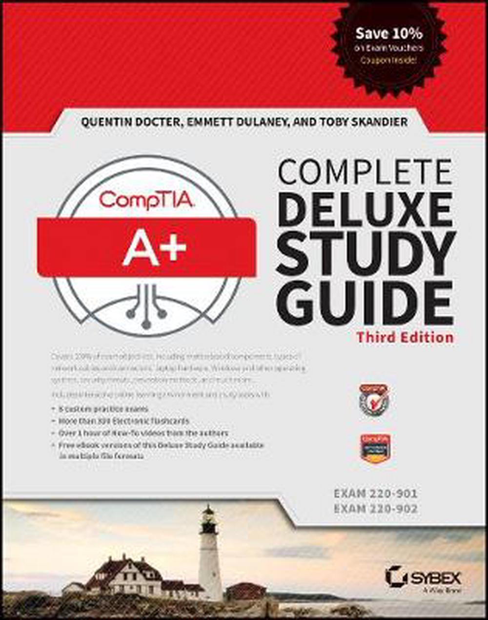 Comptia A+ Complete Deluxe Study Guide (Exams 220-901 and 220-902), Third Edition
