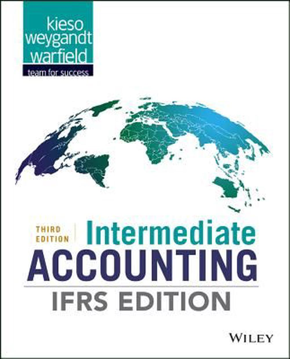 intermediate accounting 17th edition There are two sets of accounting standards gapp and igapp by the year _____ gapp will be phased out for igapp.