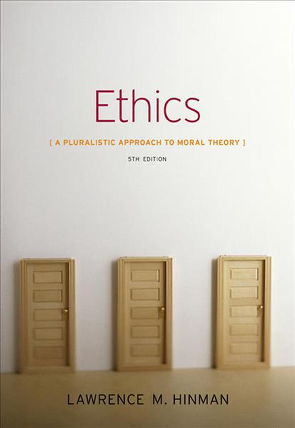 Ethics: A Pluralistic Approach to Moral Theory, 5th Edition