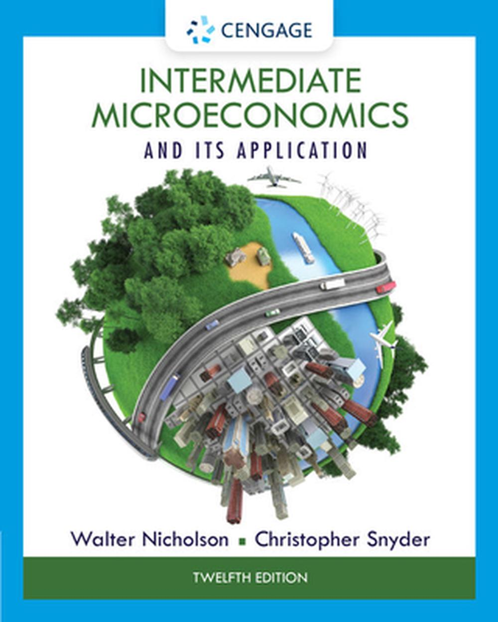 Intermediate Microeconomics and its Application, 12th Edition