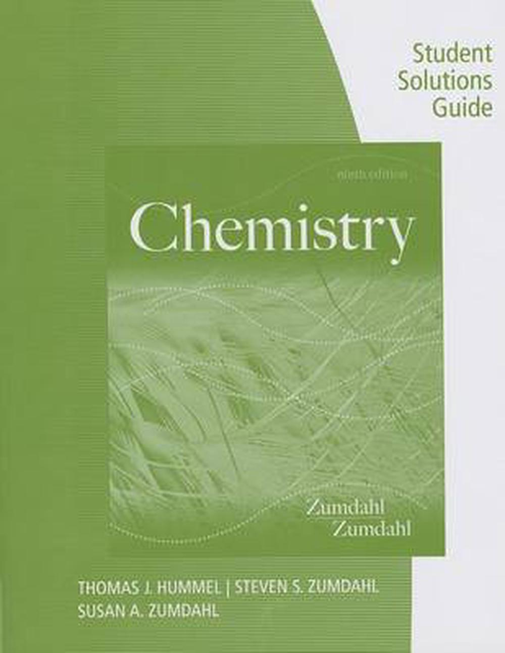 Student Solutions Guide for Zumdahl/Zumdahl's Chemistry, ...