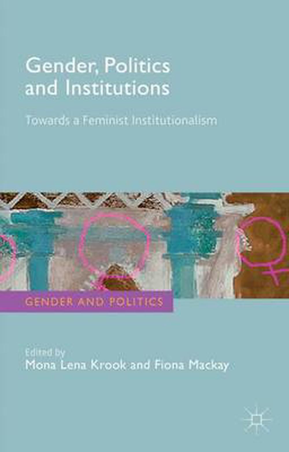 the gendered and gendering institutions Towards gendering institutionalism is notable for its theoretical richness and intellectual rigor it affords fresh insights into obstacles facing gender mainstreaming in the eu, as its nine case studies grapple with the ways gender is entangled with institutions.