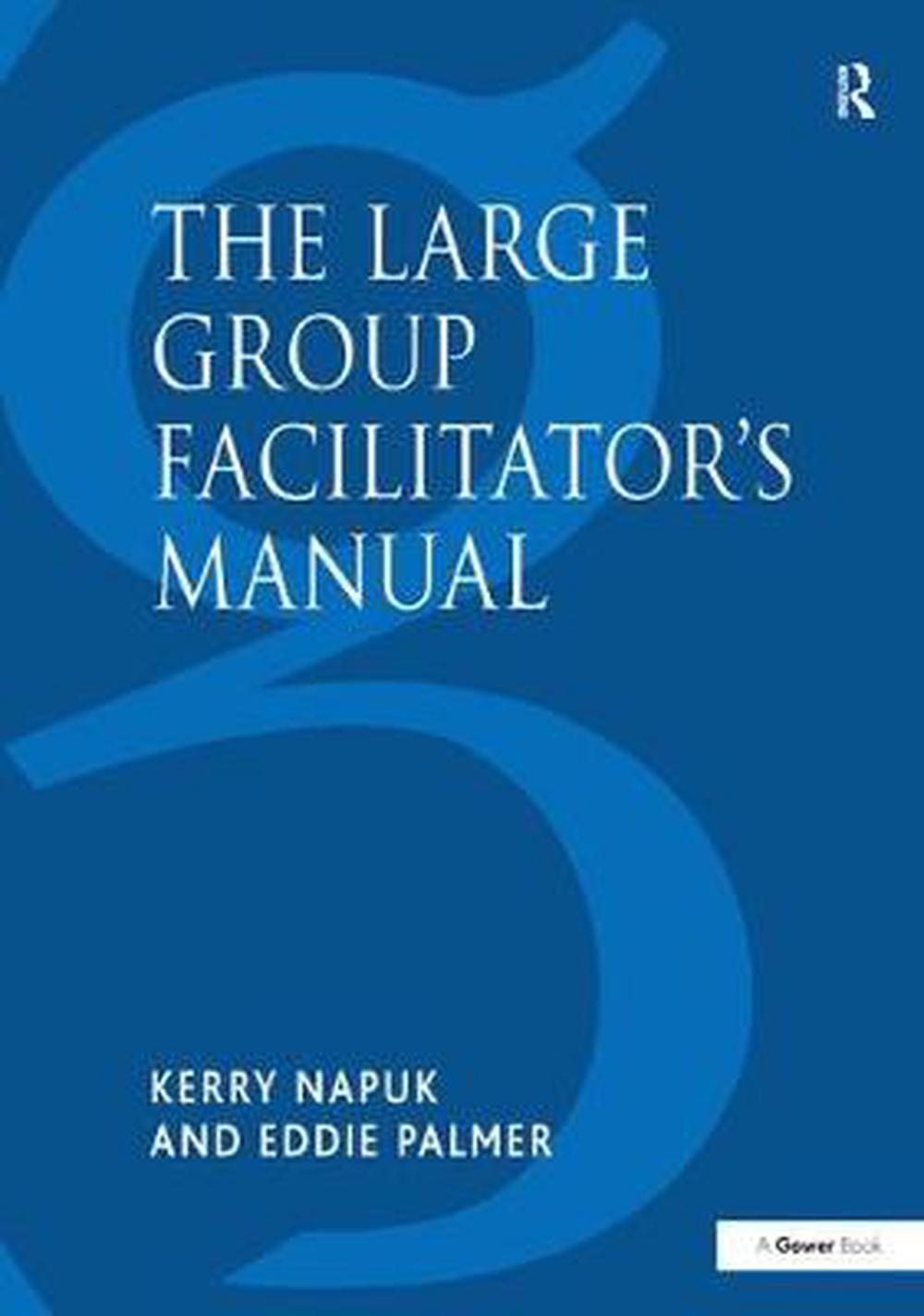 Large Group Facilitator's Manual