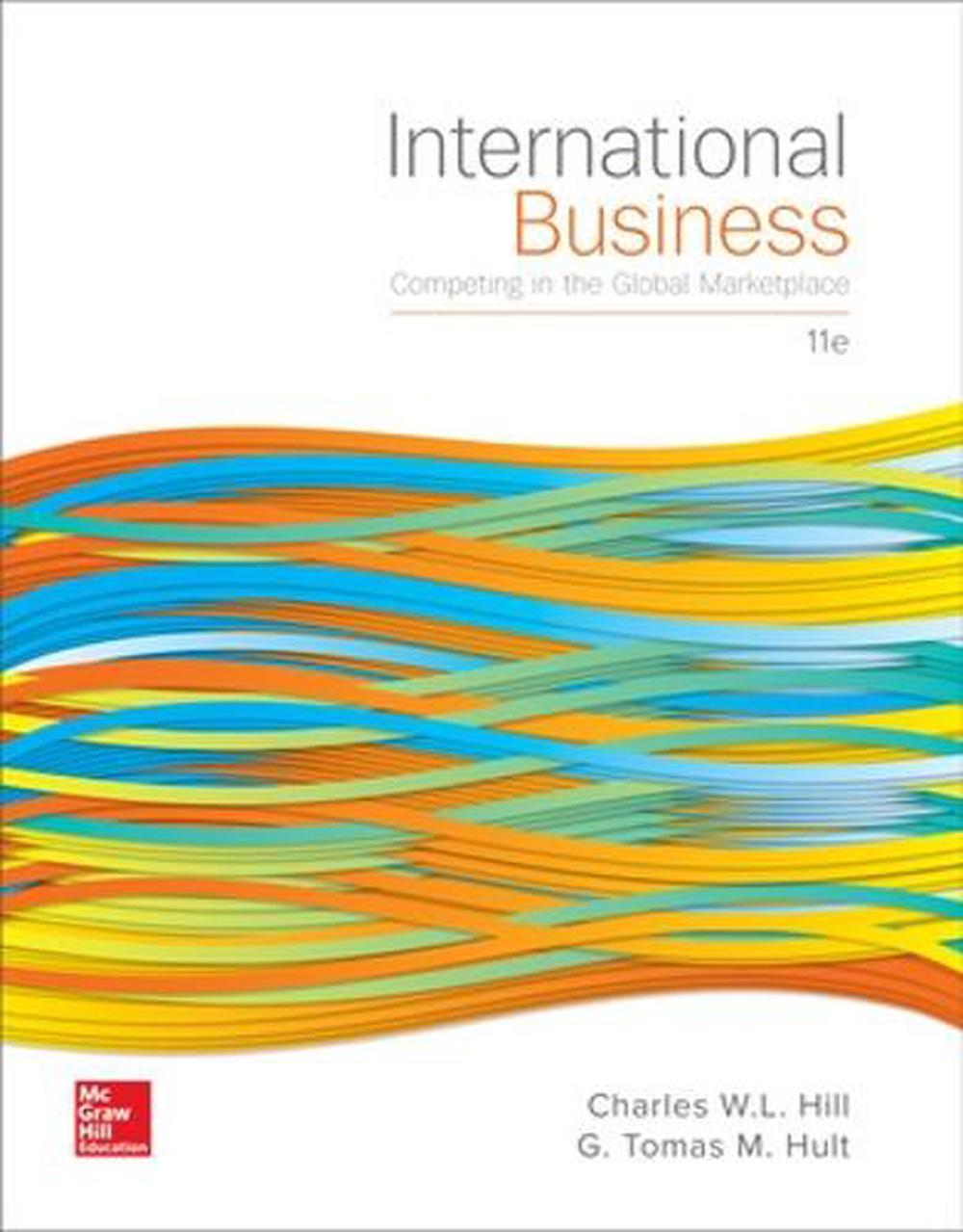 International Business: Competing in the Global Marketplace, 11th Edition