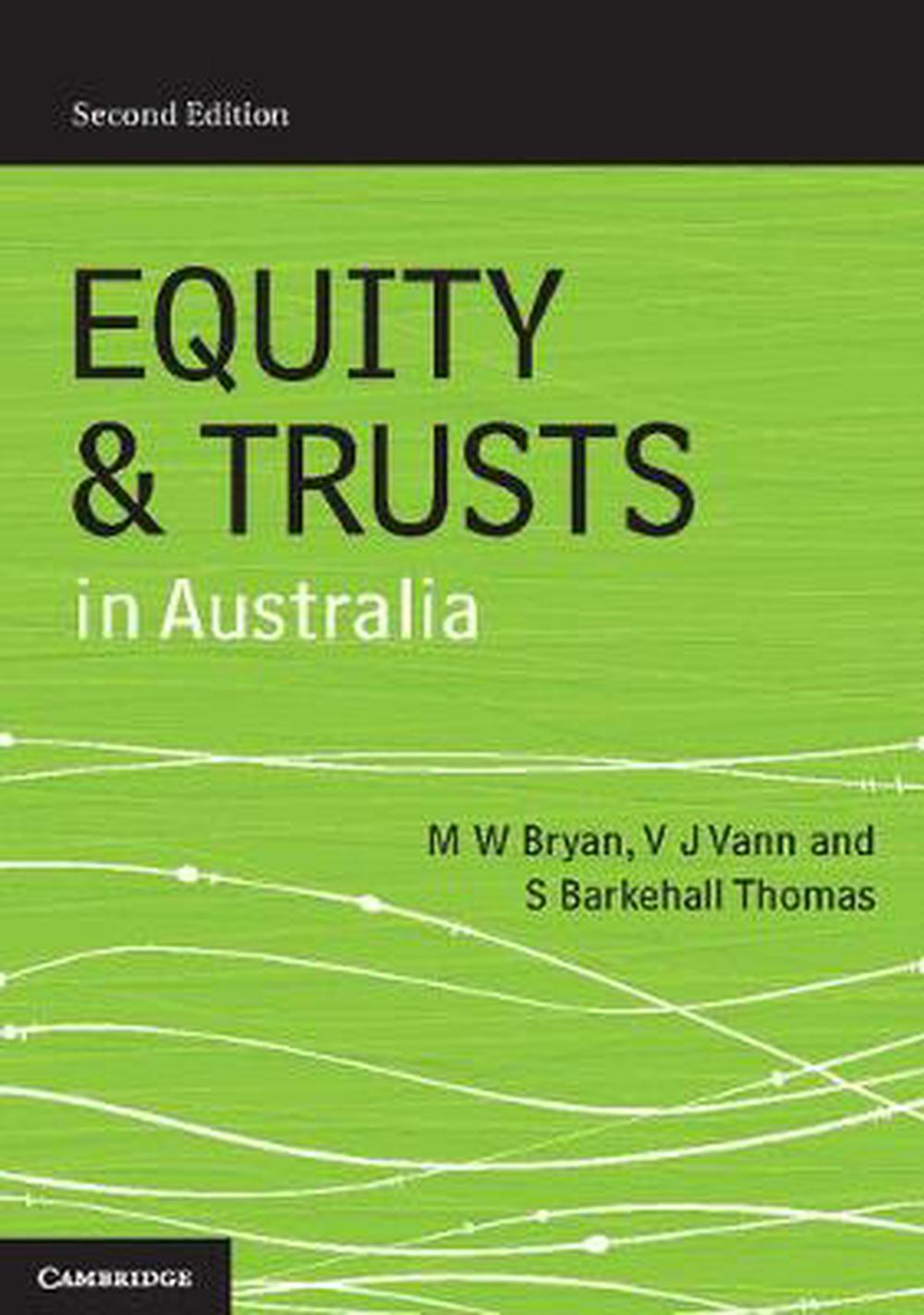 equity and trust law essays Demonstrate and apply an understanding of how the courts ascertain when an express private trust has come into existence 7 explain and apply the principles determining the complete and incomplete constitution of gifts and trusts, using appropriate equitable maxims.
