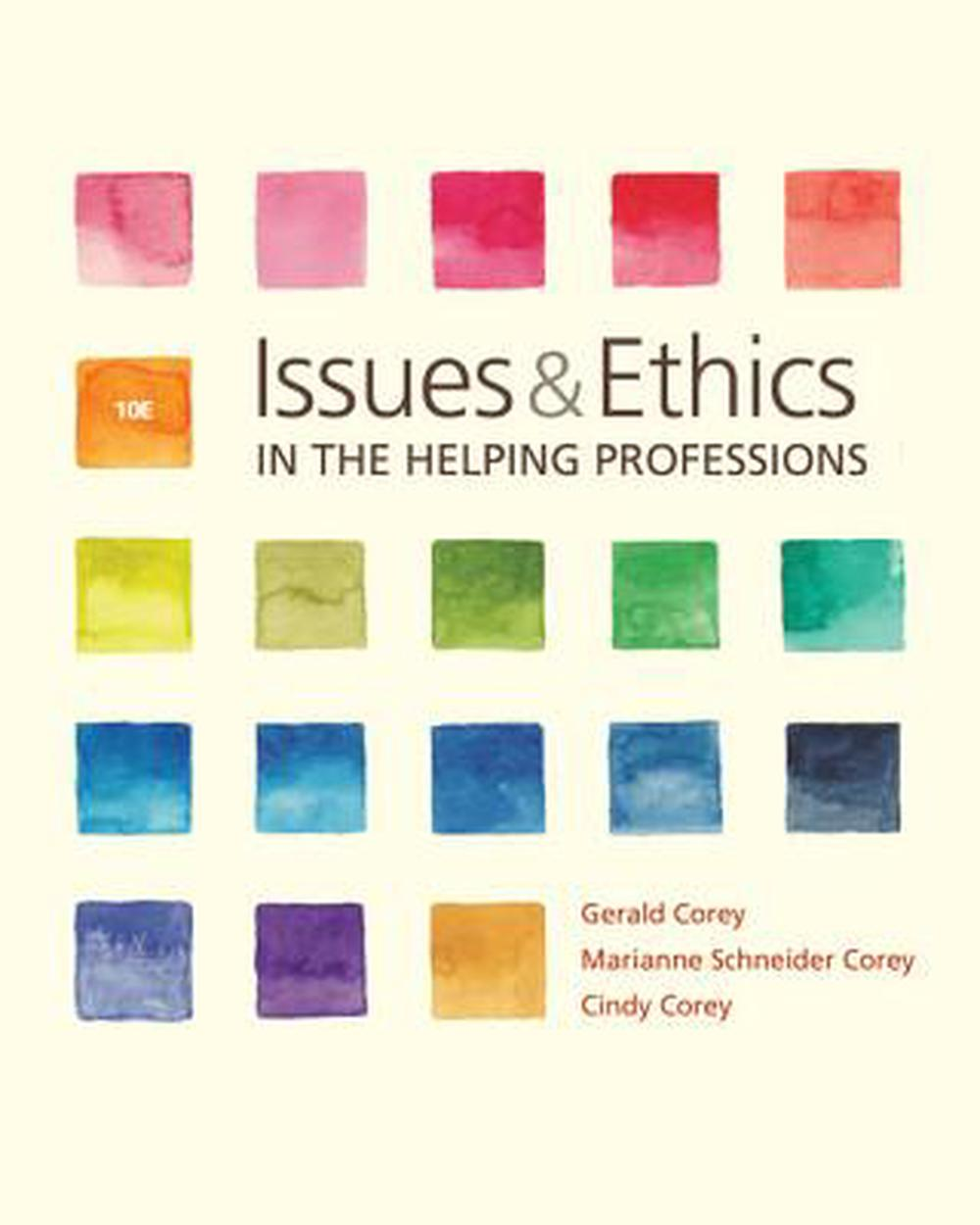 Issues and Ethics in the Helping Professions, 10th Edition