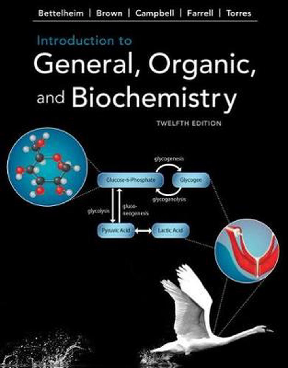 Introduction to General, Organic, and Biochemistry, 12th Edition
