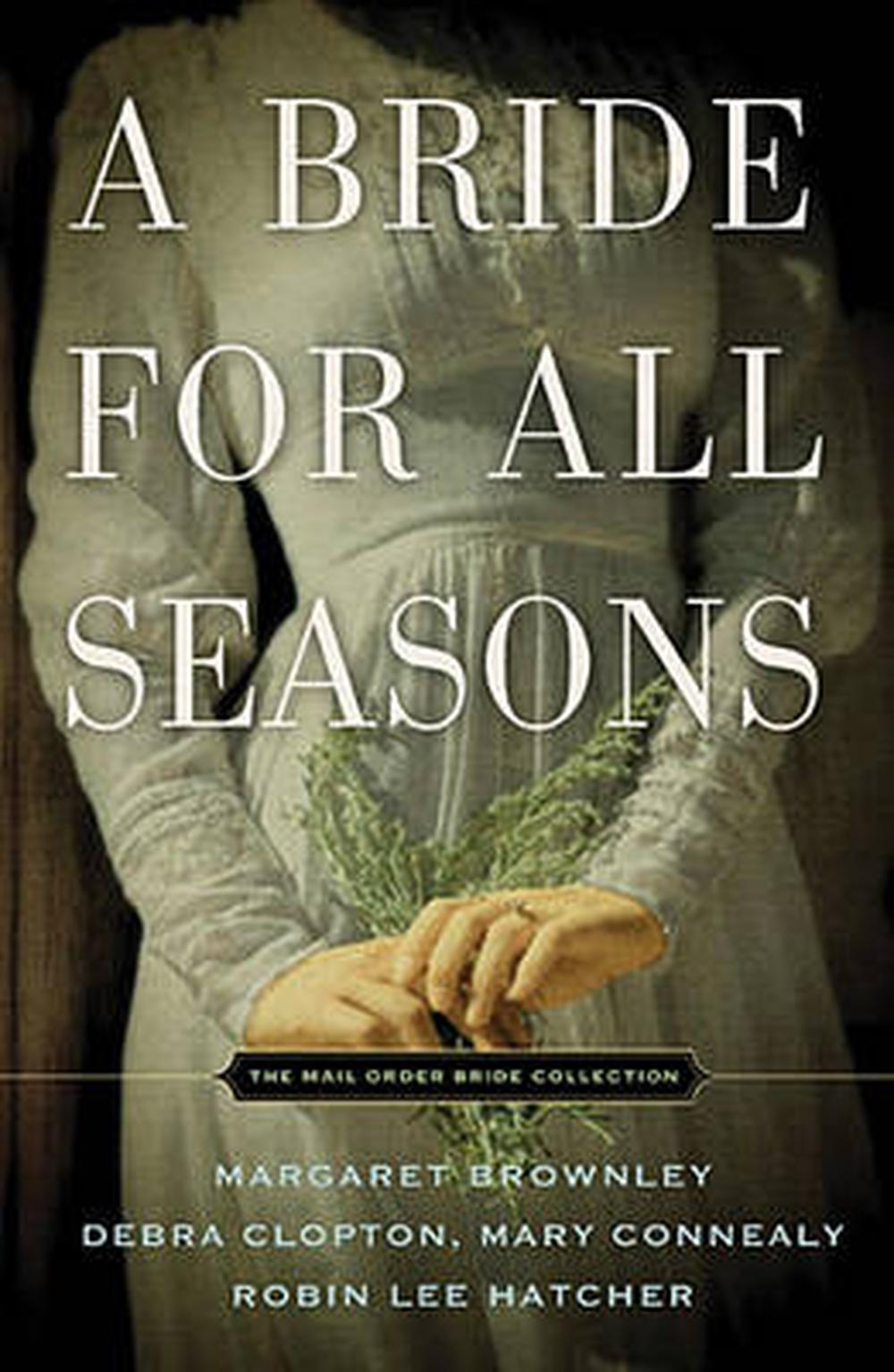 A Bride for All Seasons: A Mail-Order Bride Collection