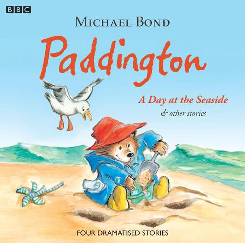 Paddington  A Day At The Seaside & Other Stories