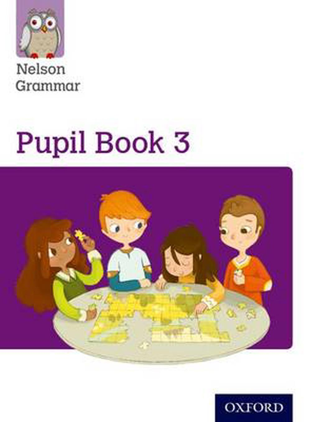 Nelson Grammar Pupil Book 3 Year 3/p4