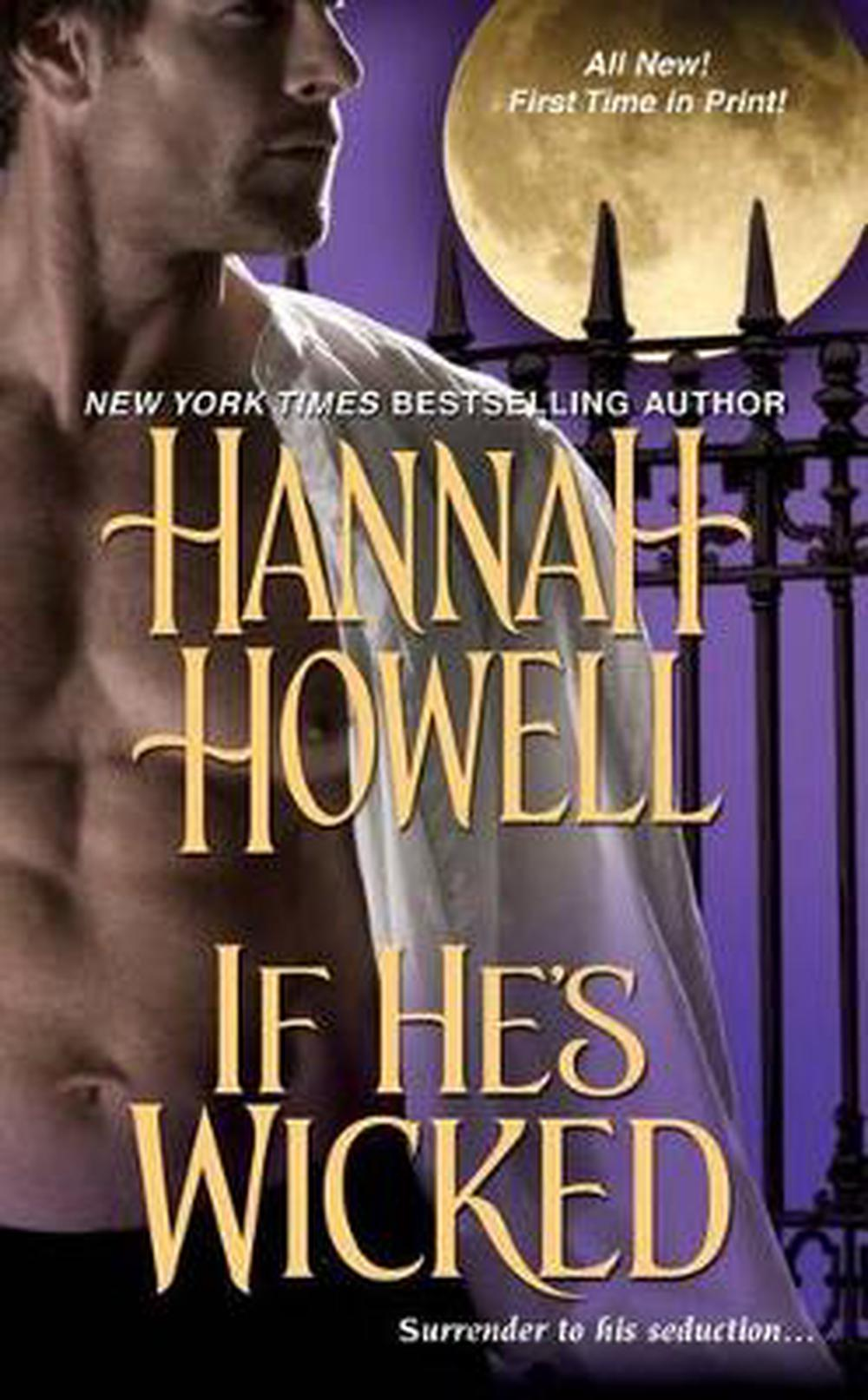 If He's Wicked by Hannah Howell, Mass Market Paperback