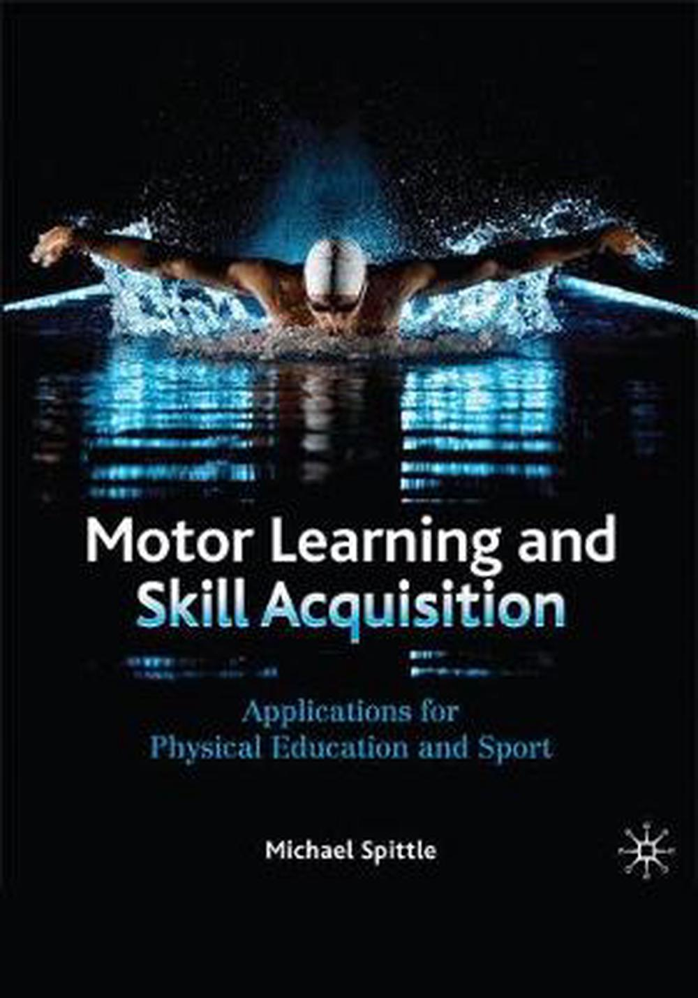 Motor Learning and Skill Acquisition