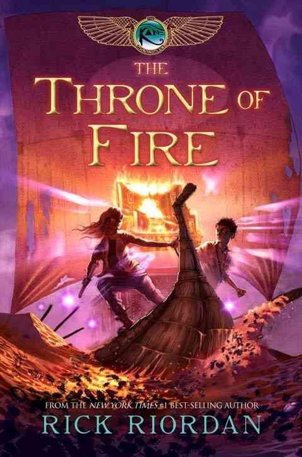 The Kane Chronicles, Book Two the Throne of Fire by Rick Riordan ...