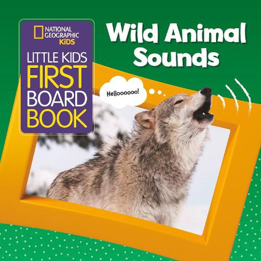 Little Kids First Board Book Wild Animal Sounds
