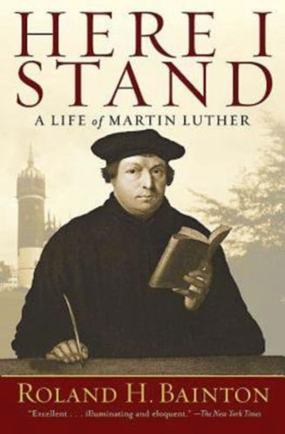 a summary of here i stand a life of martin luther by roland h bainton Here i stand: a life of martin luther [roland h bainton] on amazoncom free shipping on qualifying offers slight tanning to pages.