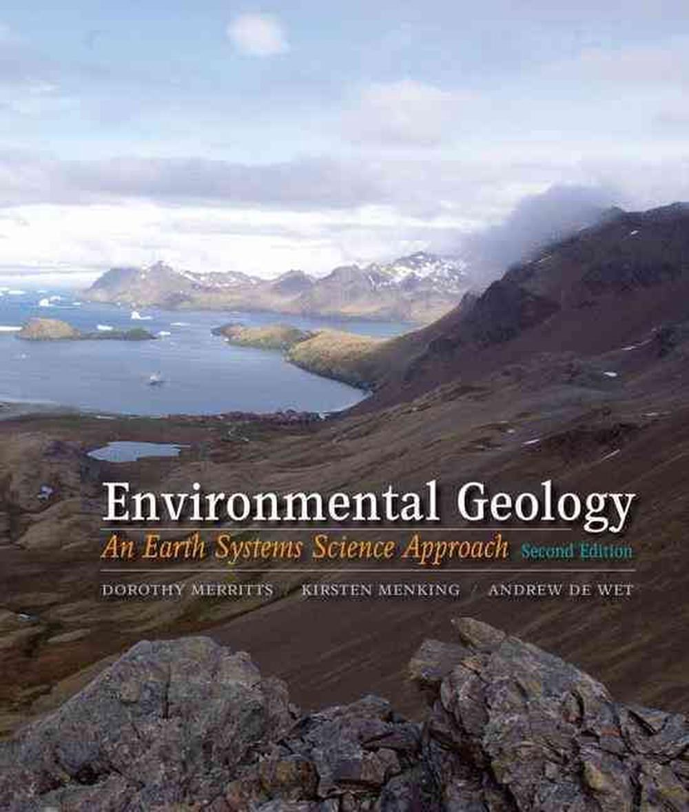 Environmental Geology: An Earth Systems Approach