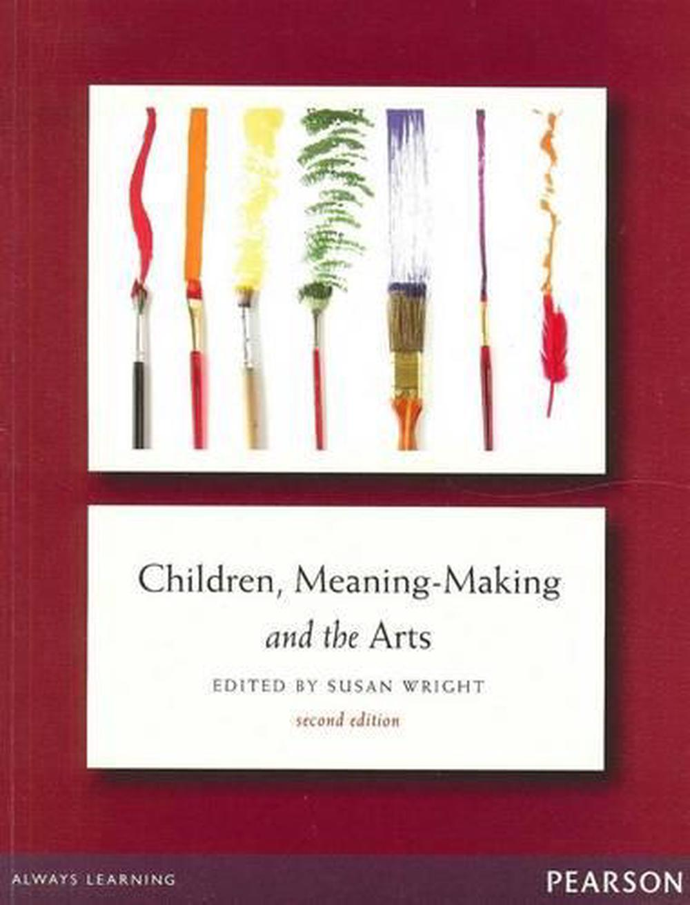 Children Meaning-Making and the Arts, 2nd Edition