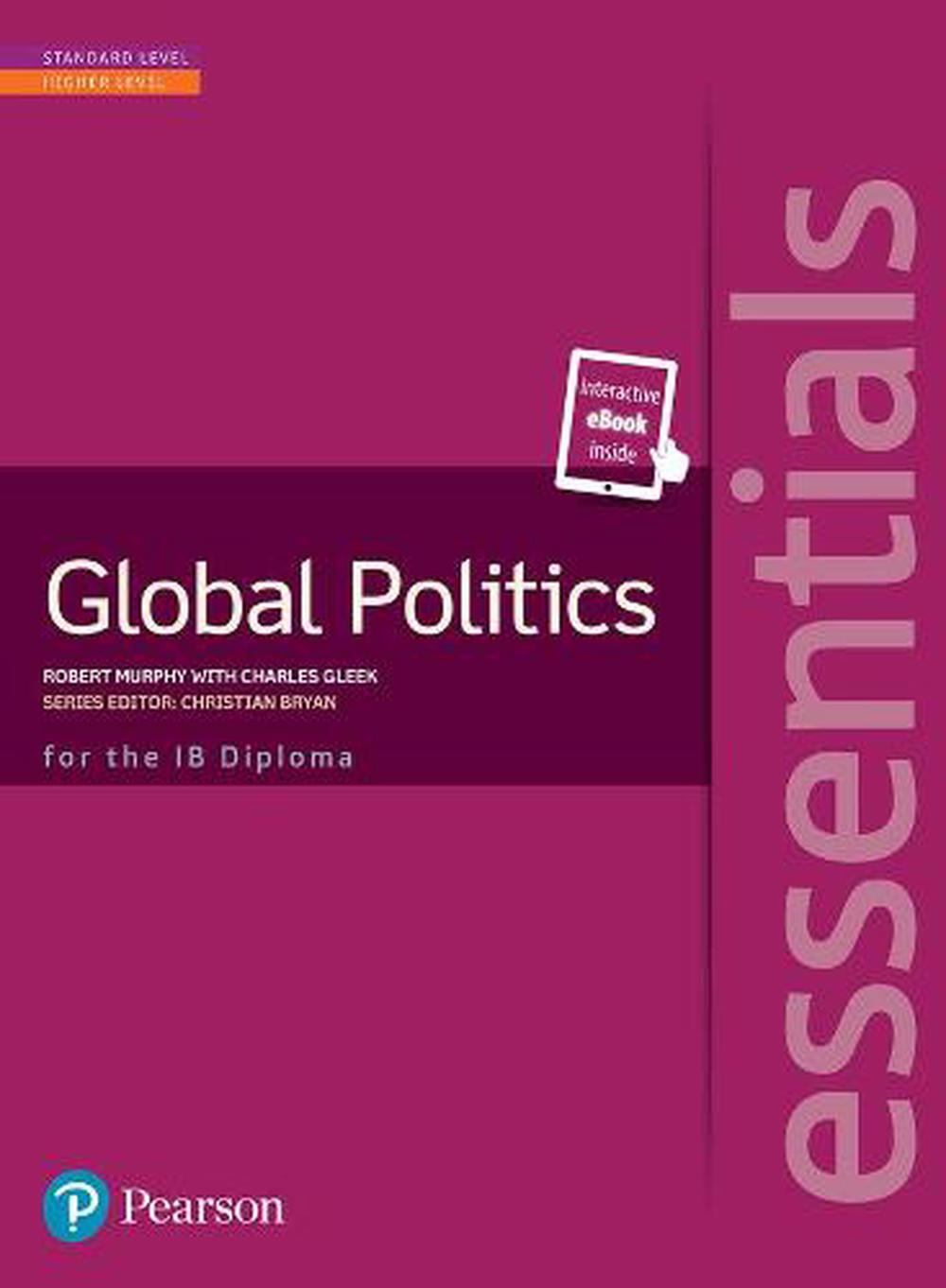 Pearson Baccalaureate Essentials: Global Politics Print and Ebook Bundle