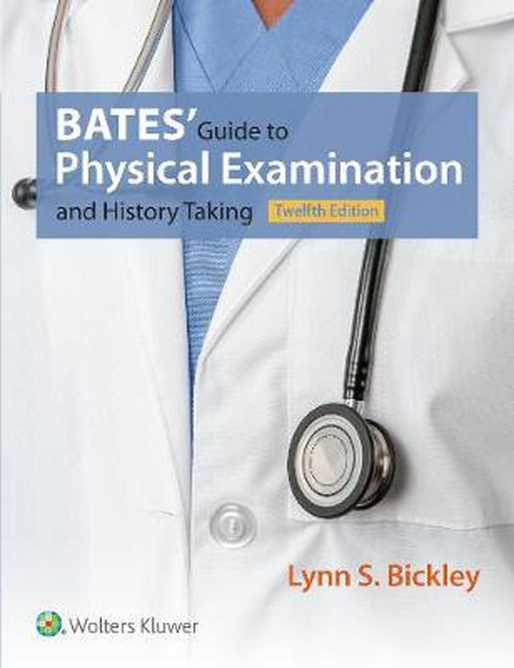 Bate's Guide to Physical Examination and History Taking, 12th Edition