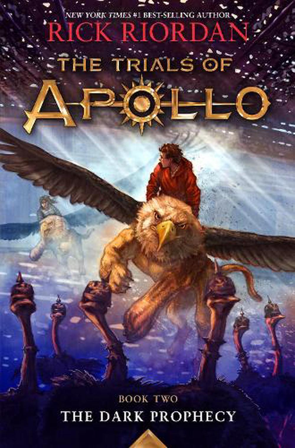 Trials of Apollo, the Book Two the Dark Prophecy