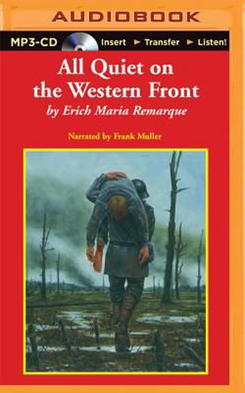 an analysis of all quiet on the western fron by erich maria remarque The nature of warfare as depicted in erich maria remarque's all quiet on the western front was a brutish and inhumane experience for soldiers on all sides of the front.