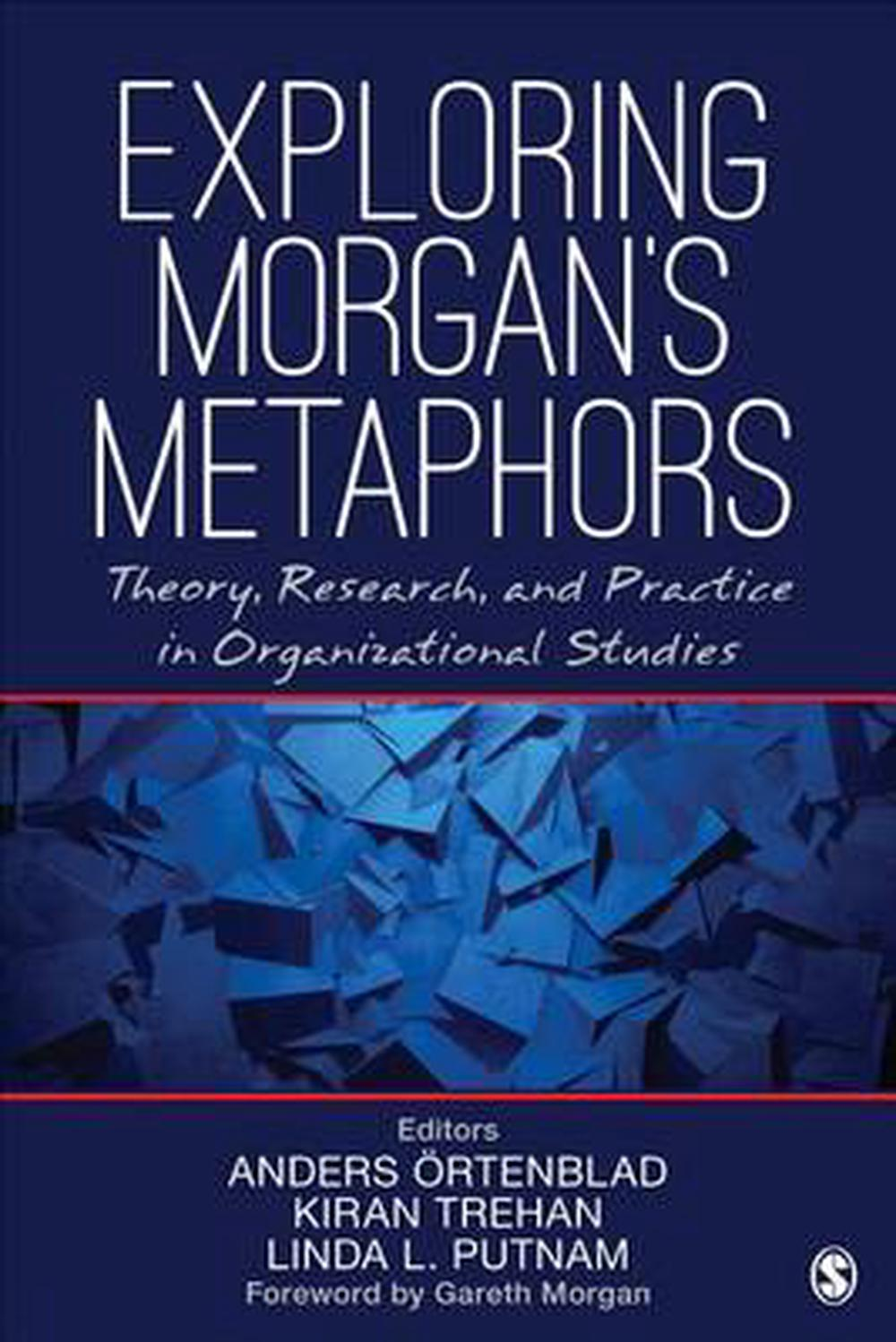 morgan s metaphor Here's a tip: a dead metaphor is a cliche that has become so commonplace that the imagery has lost its power examples of dead metaphors include.