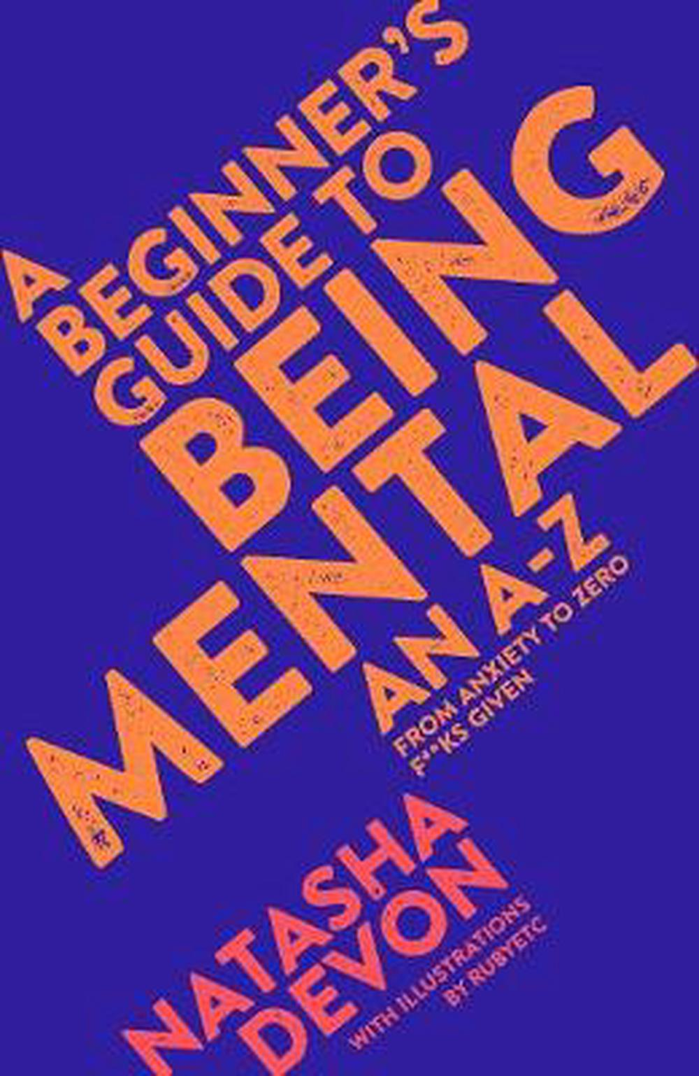 Beginner's Guide to Being Mental