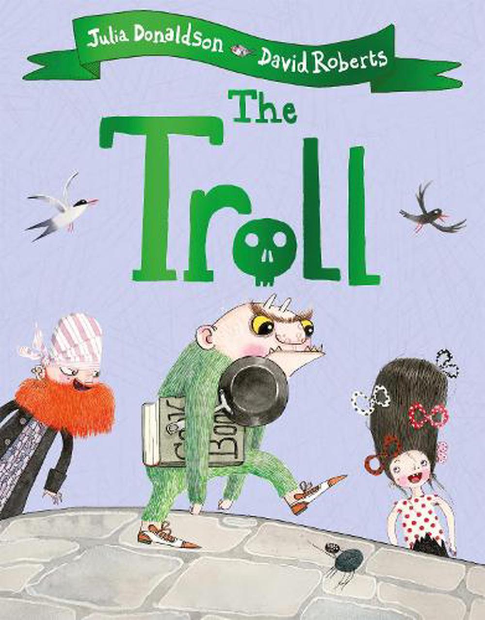 Troll by Julia Donaldson, Paperback, 9781509892426 | Buy online at The Nile