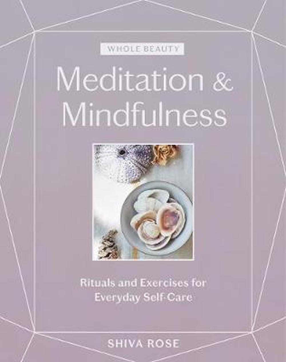 Whole Beauty: Meditations & Mindfulness
