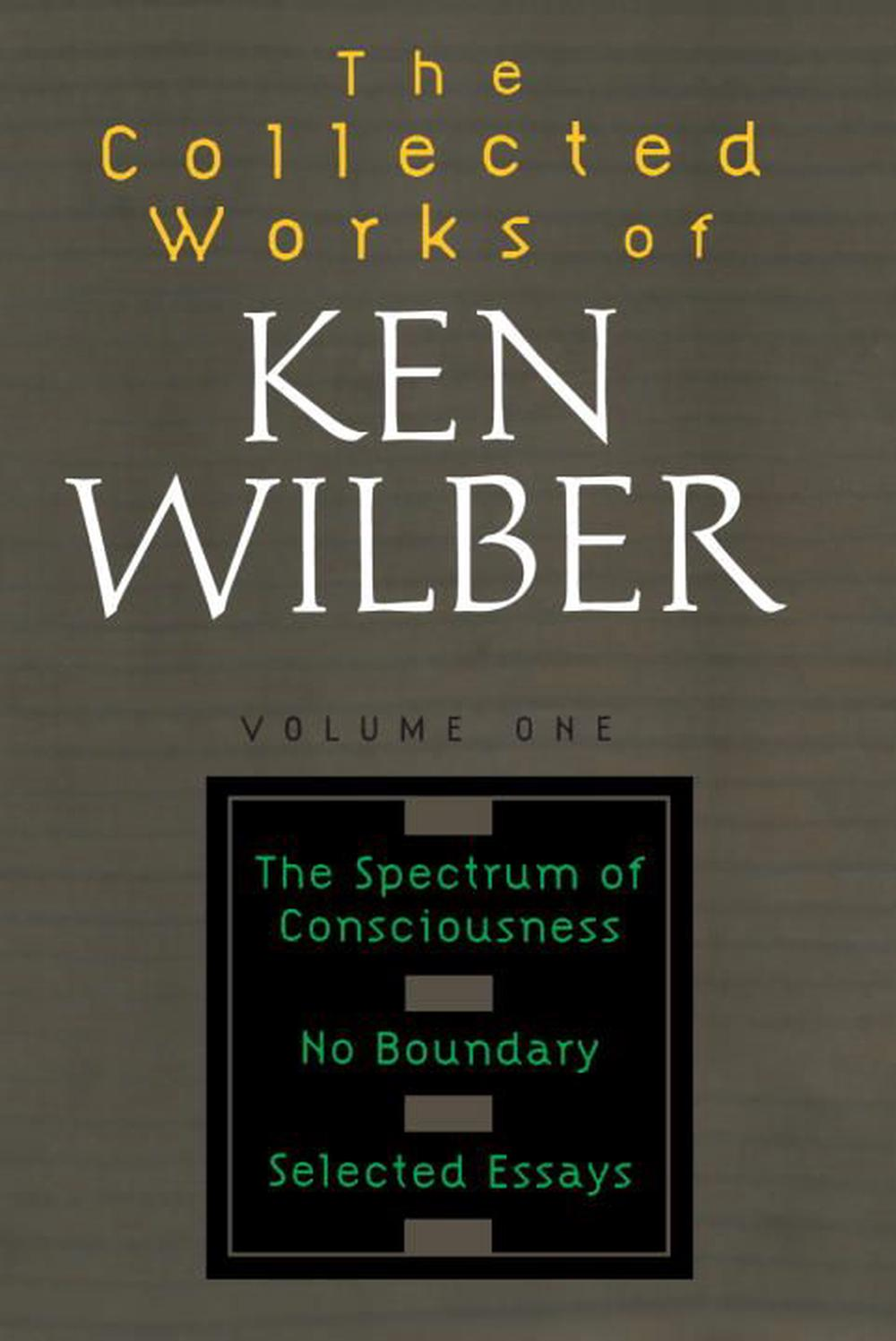 Collected Works of Ken Wilber, Volume 1