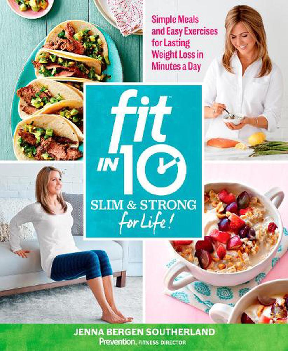 Fit in 10: Slim & Strong for Life!