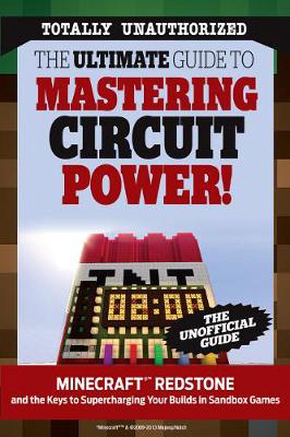 The Ultimate Guide To Mastering Circuit Power Minecraftrtm Minecraft Redstone Circuits