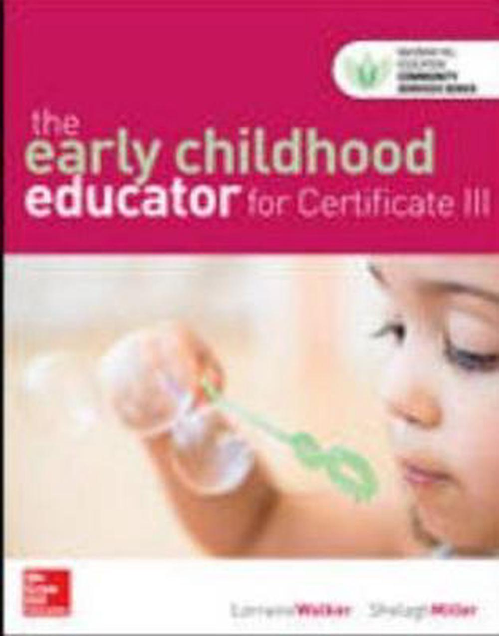 Early Childhood Educator For Certificate Iii Chc08 By Lorraine