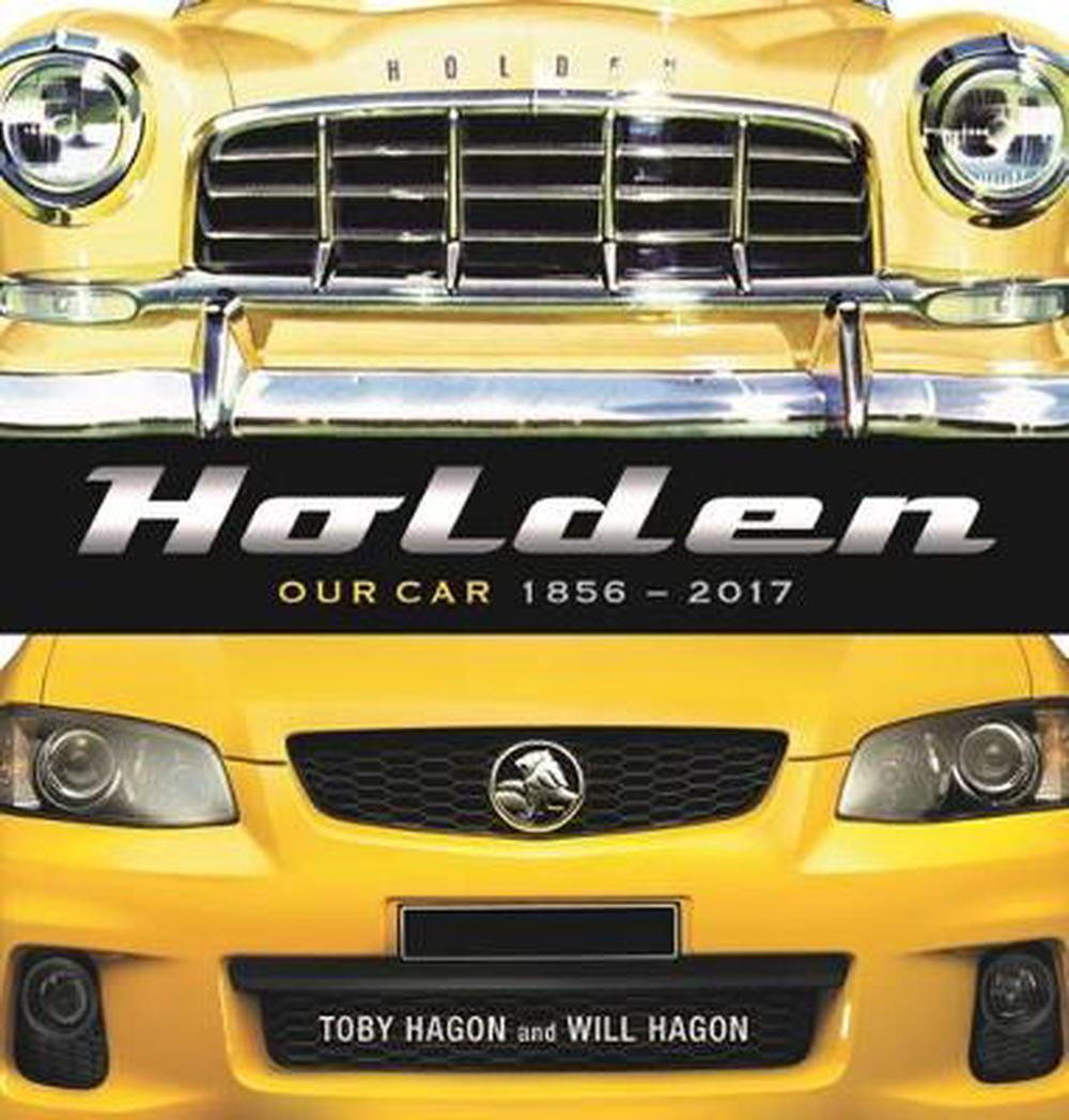 Holden: Our Car 1856-2017