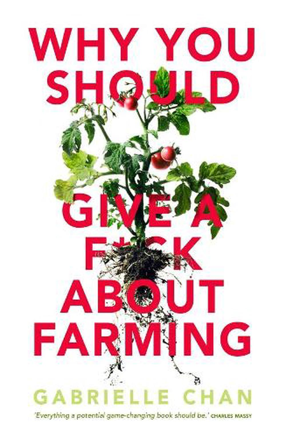 Why You Should Give a F@*k about Farming: Because You Eat