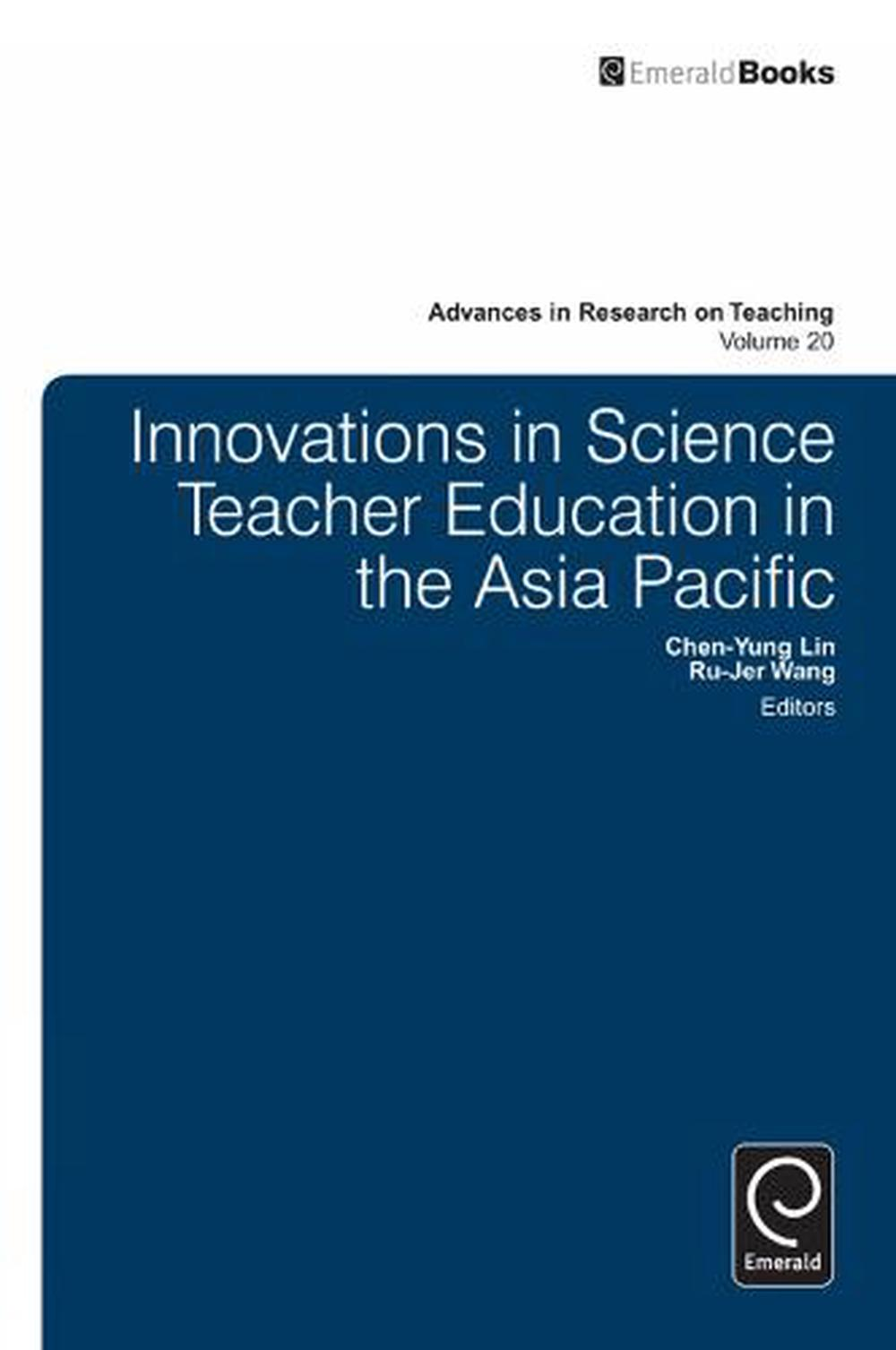 Innovations in Science Teacher Education in the Asia Pacific
