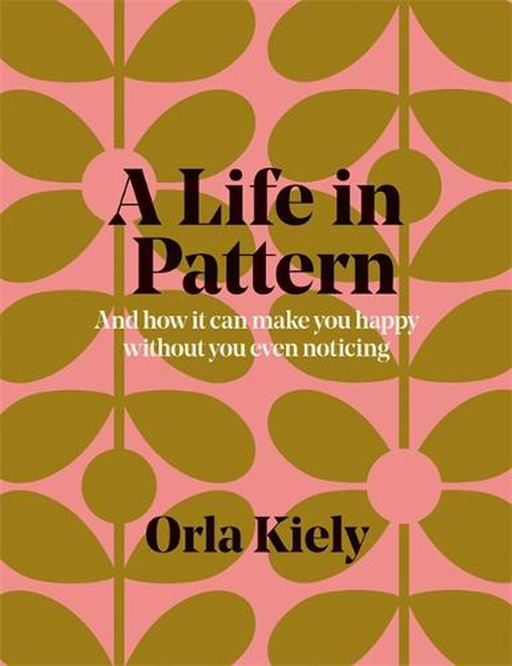 Life in Pattern