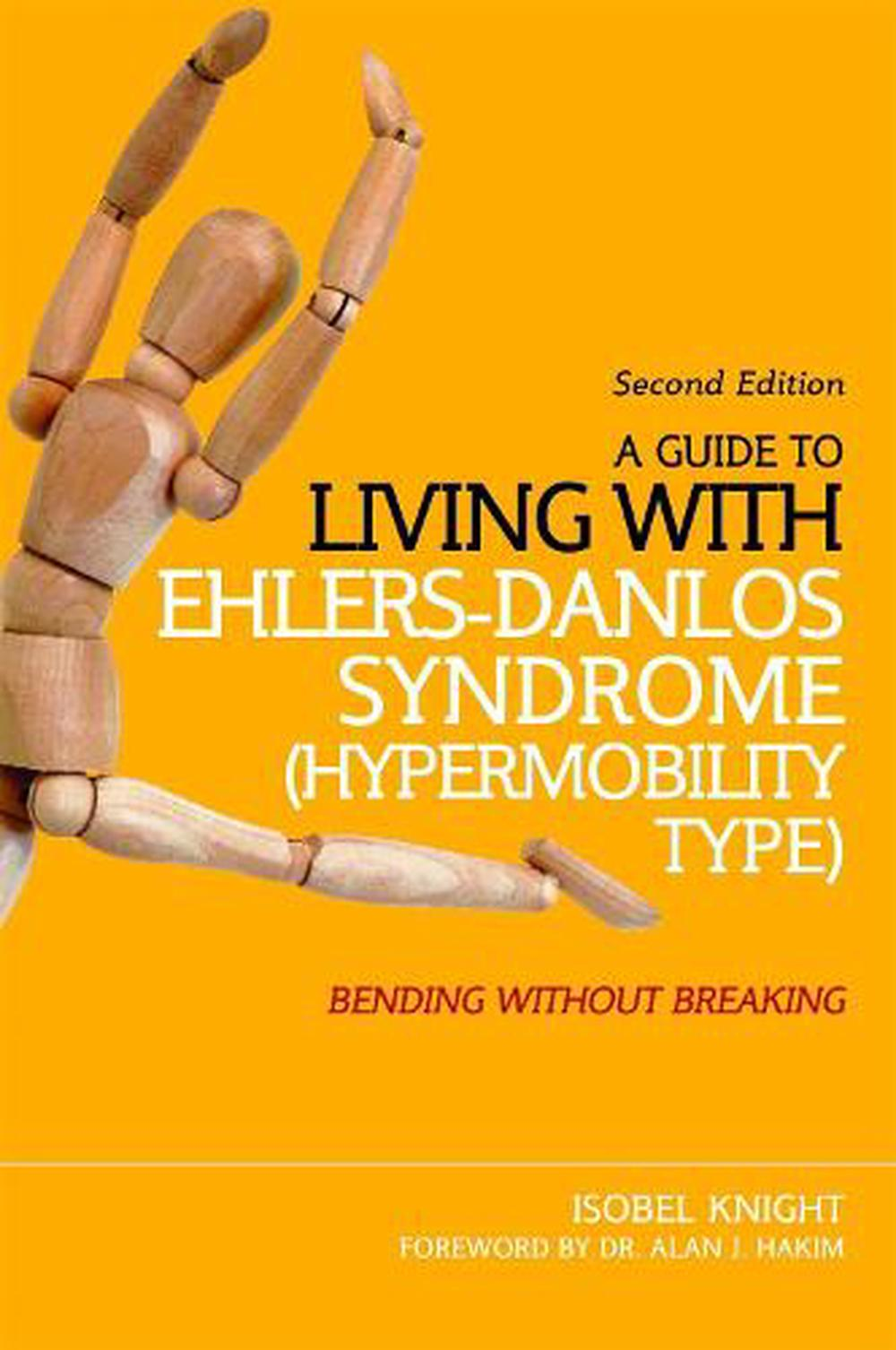 Guide to Living With Ehlers-danlos Syndrome (hypermobility Type)