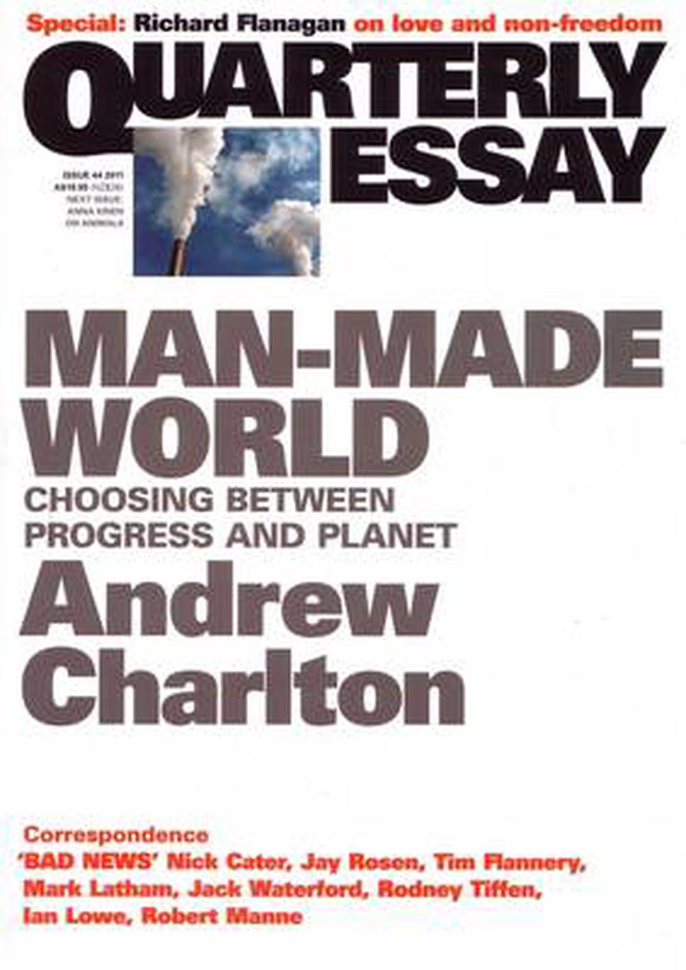 Man-Made World: Choosing between Progress and Planet: Quarterly Essay 44