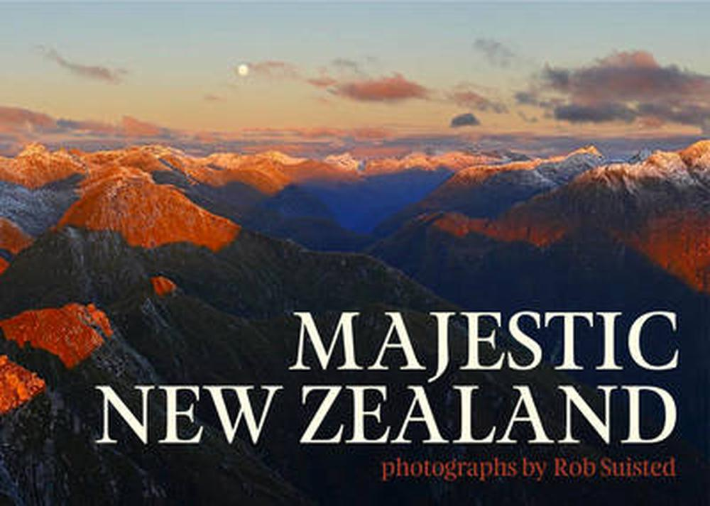 b09793e380b29 Majestic New Zealand by Liz Light, Hardcover, 9781869662554 | Buy online at  The Nile