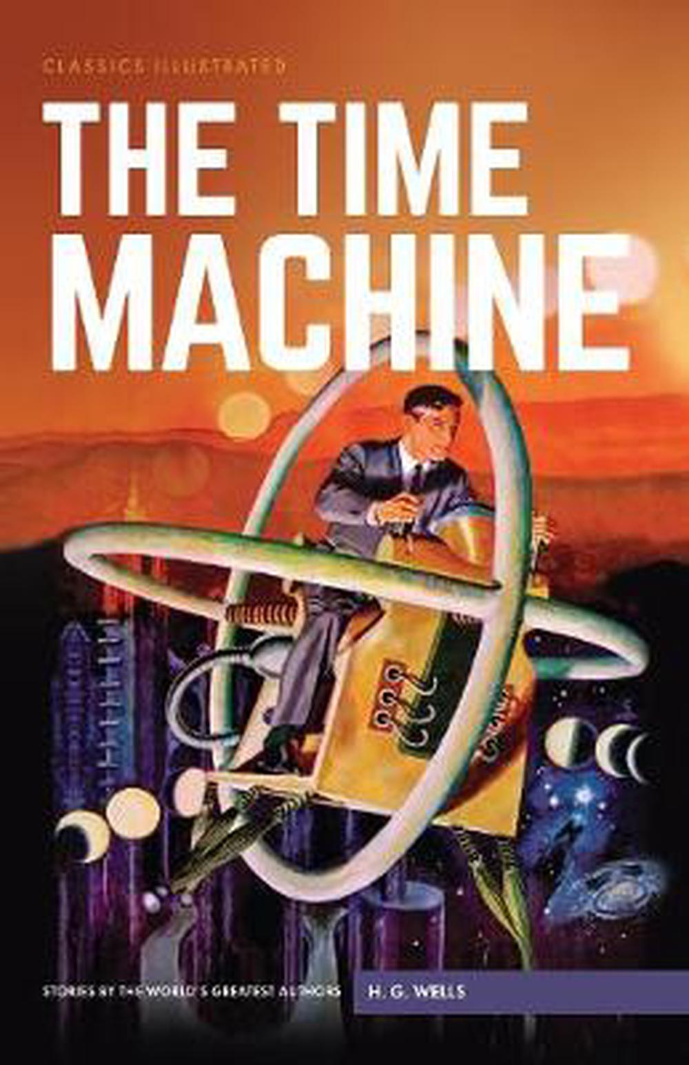 a plot review of hg wells classic story the time machine The war of the worlds is a science fiction novel by english author h g wells first serialised in 1897 by pearson's magazine in the uk and by cosmopolitan magazine in the us the novel's first appearance in hardcover was in 1898 from publisher william heinemann of london.