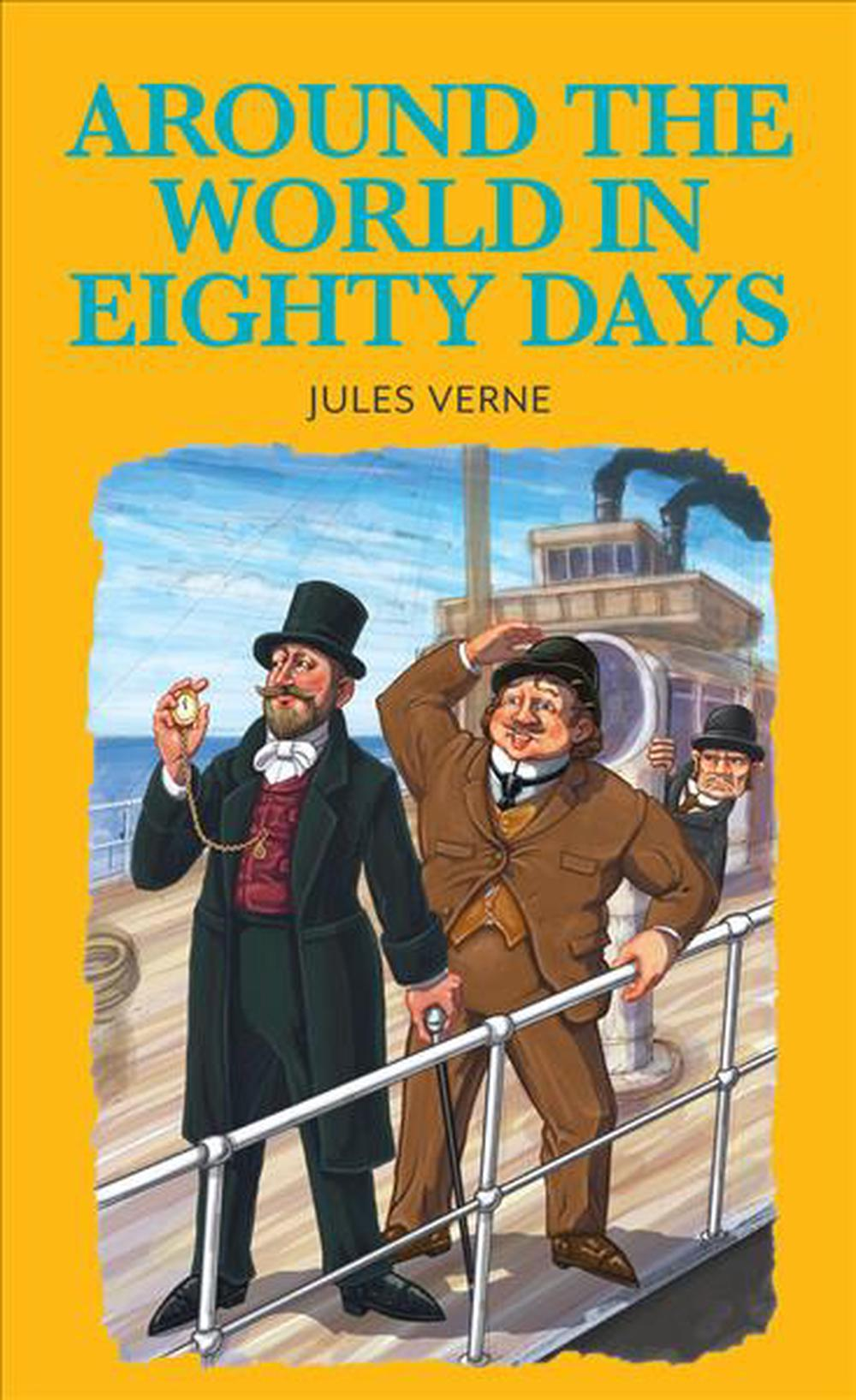 a journey to freakish places in around the world in eighty days by jules verne Detail: around the world in eighty days won jules verne worldwide renown, and was a fantastic success for the times, selling 108,000 copies, with translations into english, russian, italian, and spanish as soon as it was published.