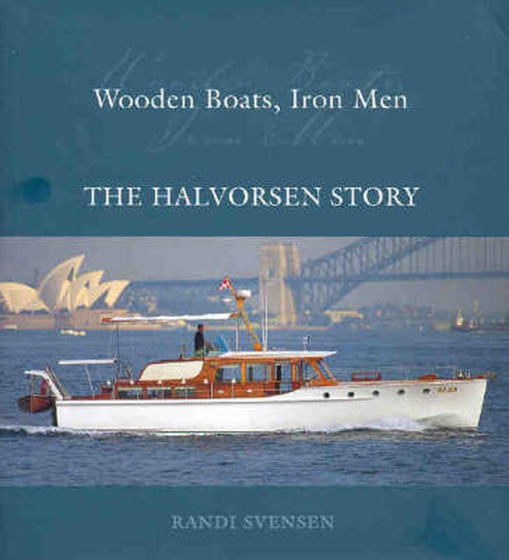 Wooden Boats, Iron Men